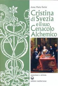 A.M. Partini-Cristina-di-Svezia e il suo cenacolo alchemico