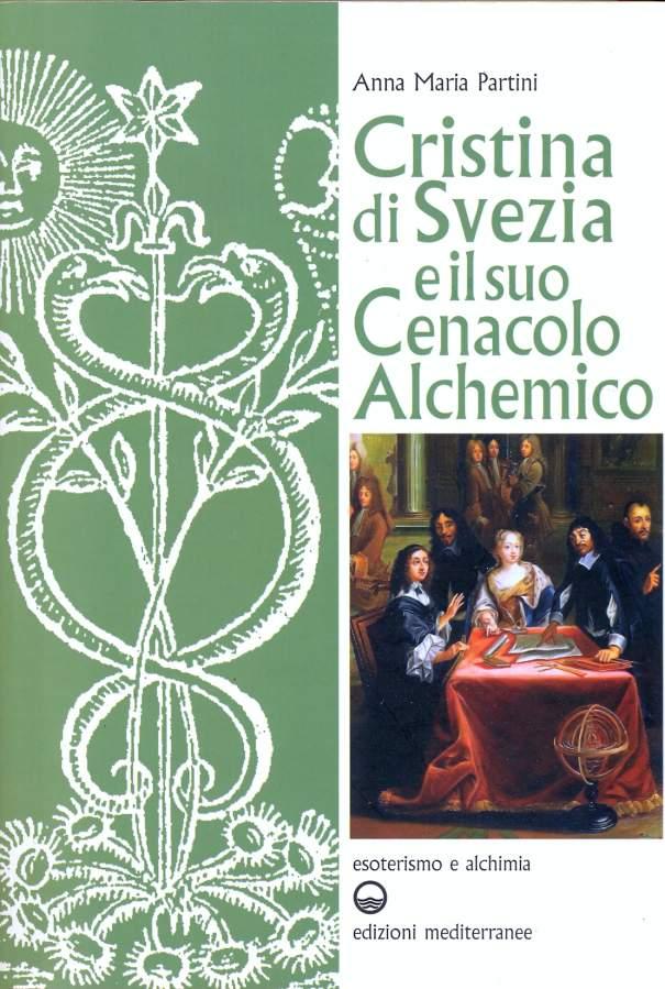 Christina di Svezia e il suo cenacolo alchemico