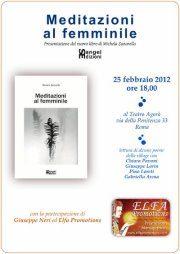 25 febbraio 2012: Meditazioni al femminile al Teatro Agorà