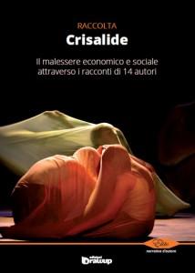 Crisalide, Raccolta