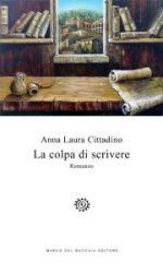 """Anna Laura Cittadino presenta """"La colpa di scrivere"""" alla Biblioteca Civica di Quattromiglia"""