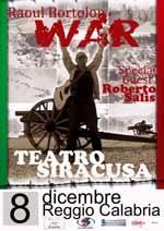 """A Reggio Calabria la prima data del tour di Raoul Bortolon, """"WAR"""""""