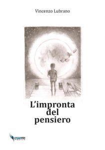 "Vincenzo Lubrano: ""L'impronta del pensiero"""