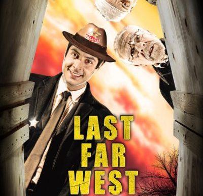 Last Far West – Uno sguardo oltre la frontiera