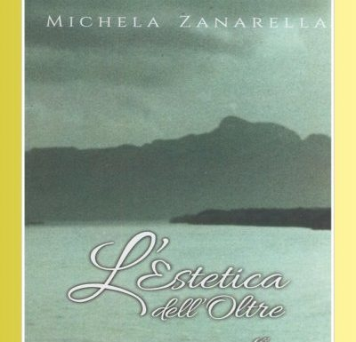 L' Estetica dell'Oltre, il nuovo libro di Michela Zanarella