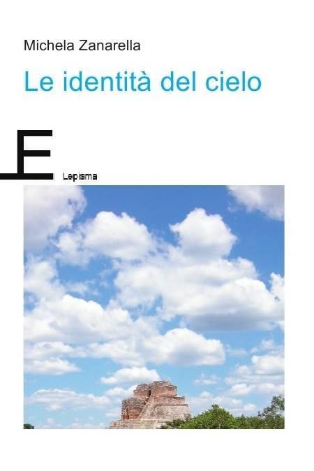Michela Zanarella e le identità del cielo