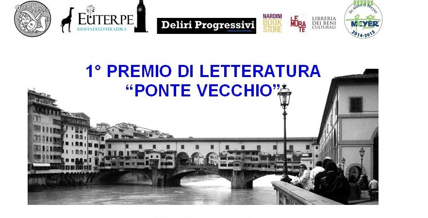 """1° Concorso Nazionale di Letteratura """"Ponte Vecchio"""""""