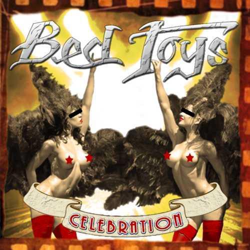 """""""Celebration"""" il nuovo EP dei BED TOYS"""