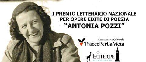 """I Edizione del Premio Letterario Nazionale """"Antonia Pozzi"""""""