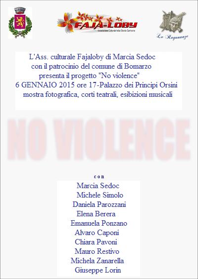 L' Associazione Fajaloby di Marcia Sedoc presenta No Violence a Bomarzo