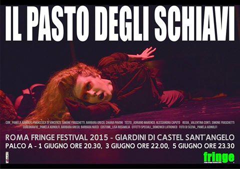 Il pasto degli schiavi al Roma Fringe Festival 2015
