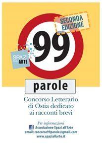 """Concorso Letterario di Ostia """"99 PAROLE"""" – Seconda Edizione"""