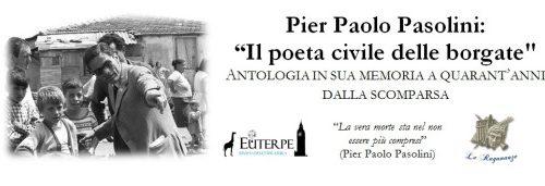 Un'antologia dedicata a Pasolini a cura di Lorenzo Spurio e Michela Zanarella