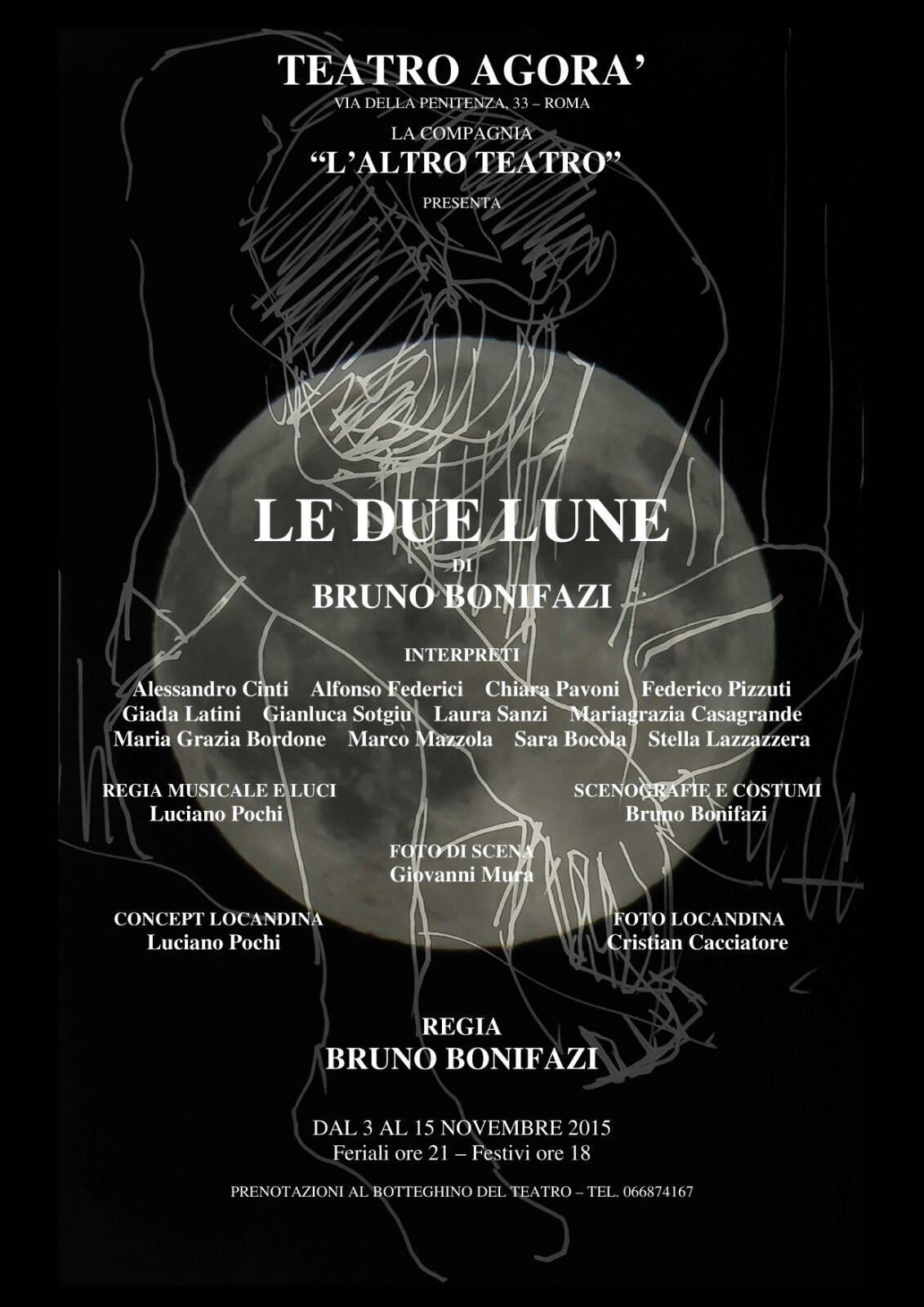 """""""Le due lune"""" in scena al Teatro Agorà"""