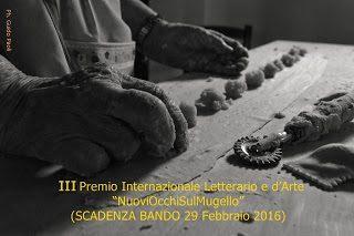 """III Premio Internazionale Letterario e d'Arte """"Nuovi Occhi Sul Mugello"""""""