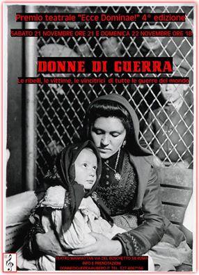 """Rassegna teatrale al femminile """"Donne di guerra""""- Premio Ecce Dominae 4^ Ed."""