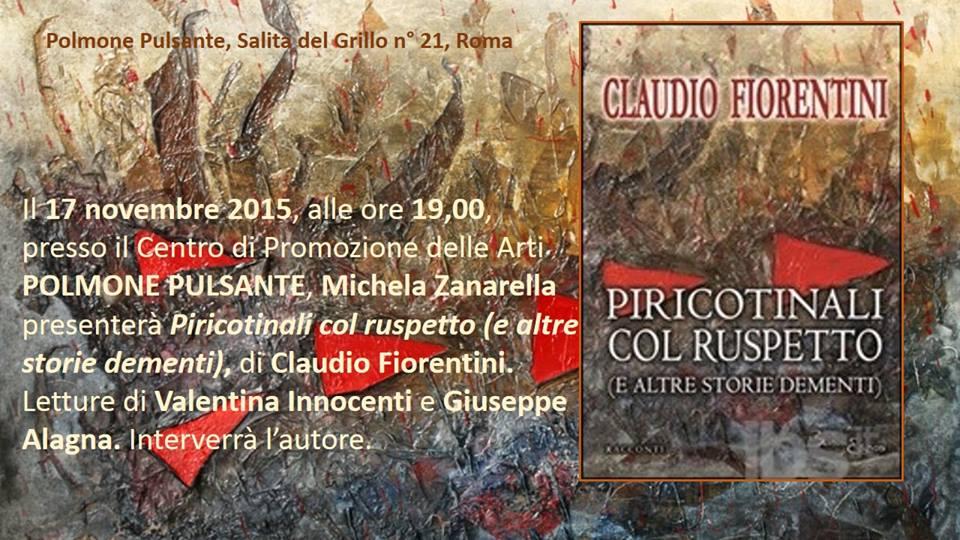 """""""Piticotinali col ruspetto"""" di Claudio Fiorentini al Polmone Pulsante"""