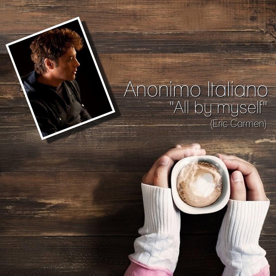 All by Myself, in uscita la versione di Anonimo Italiano