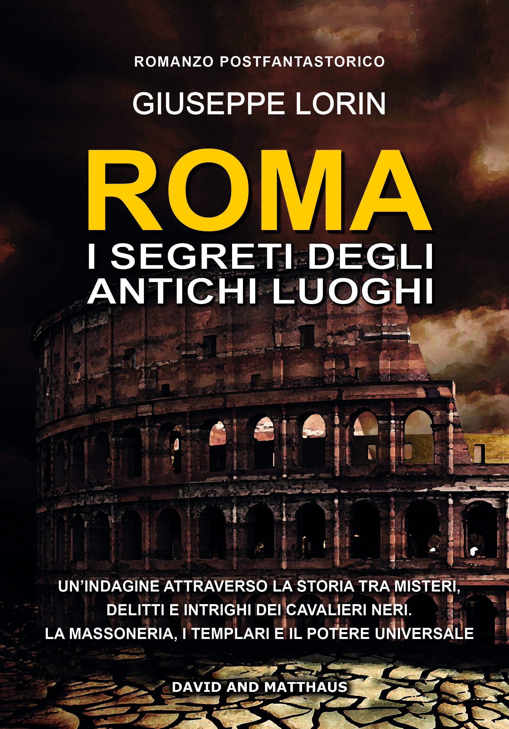 Roma, i segreti degli antichi luoghi. Recensione di Lucia Izzo.