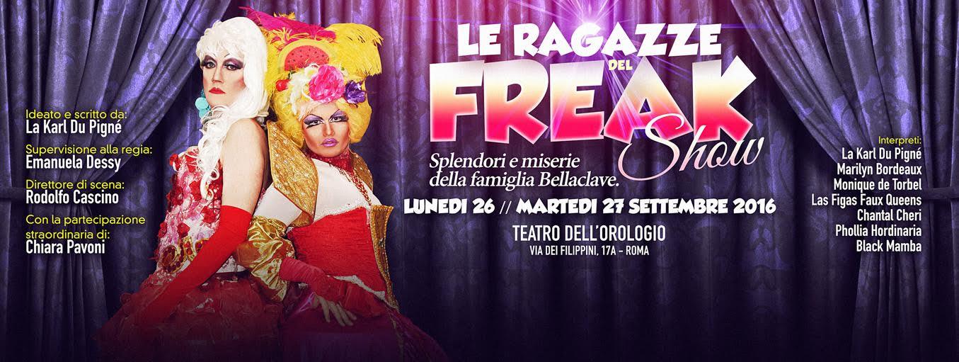 """""""Le ragazze del Freak Show"""" al Teatro dell'Orologio"""