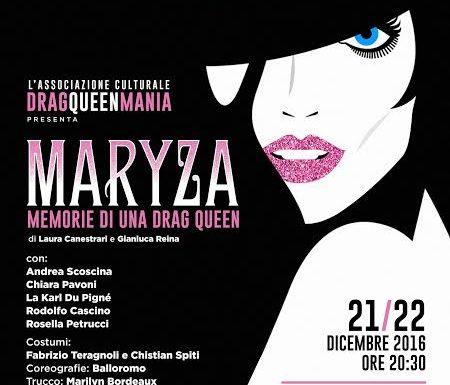 """""""Maryza, memorie di una drag queen"""" al Teatro dell'Orologio"""