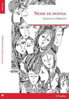 Nomi di donna di Gianluca Pirozzi. La recensione di Roberta Marani