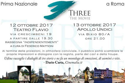 """Three the movie"" alla rassegna ""Indipendentementi"""