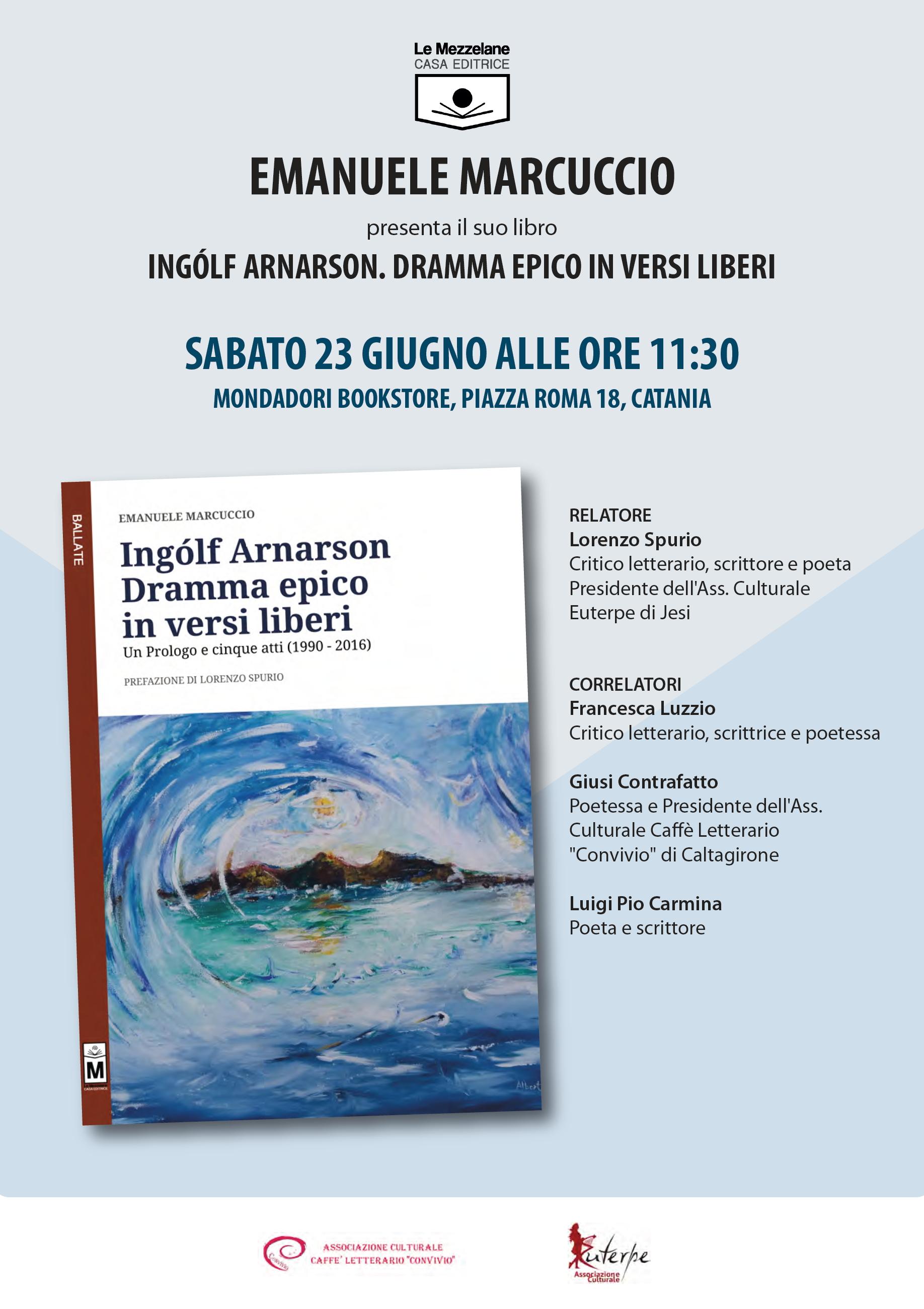 Ingólf Arnarson – Dramma epico in versi liberi. La presentazione a Catania.