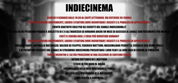 Indiecinema, Festa Del Cinema Indipendente